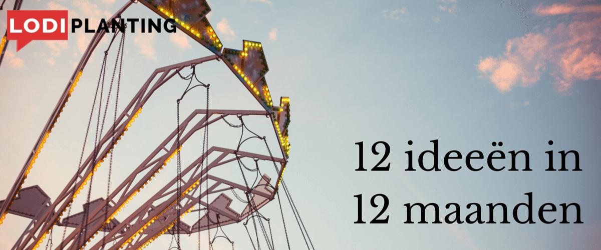 12 ideeën in 12 maanden (LodiPlanting.com)