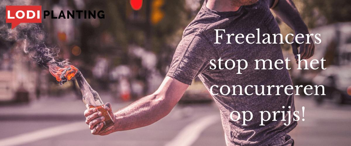 Freelancers stop met concurreren op prijs (LodiPlanting.com)