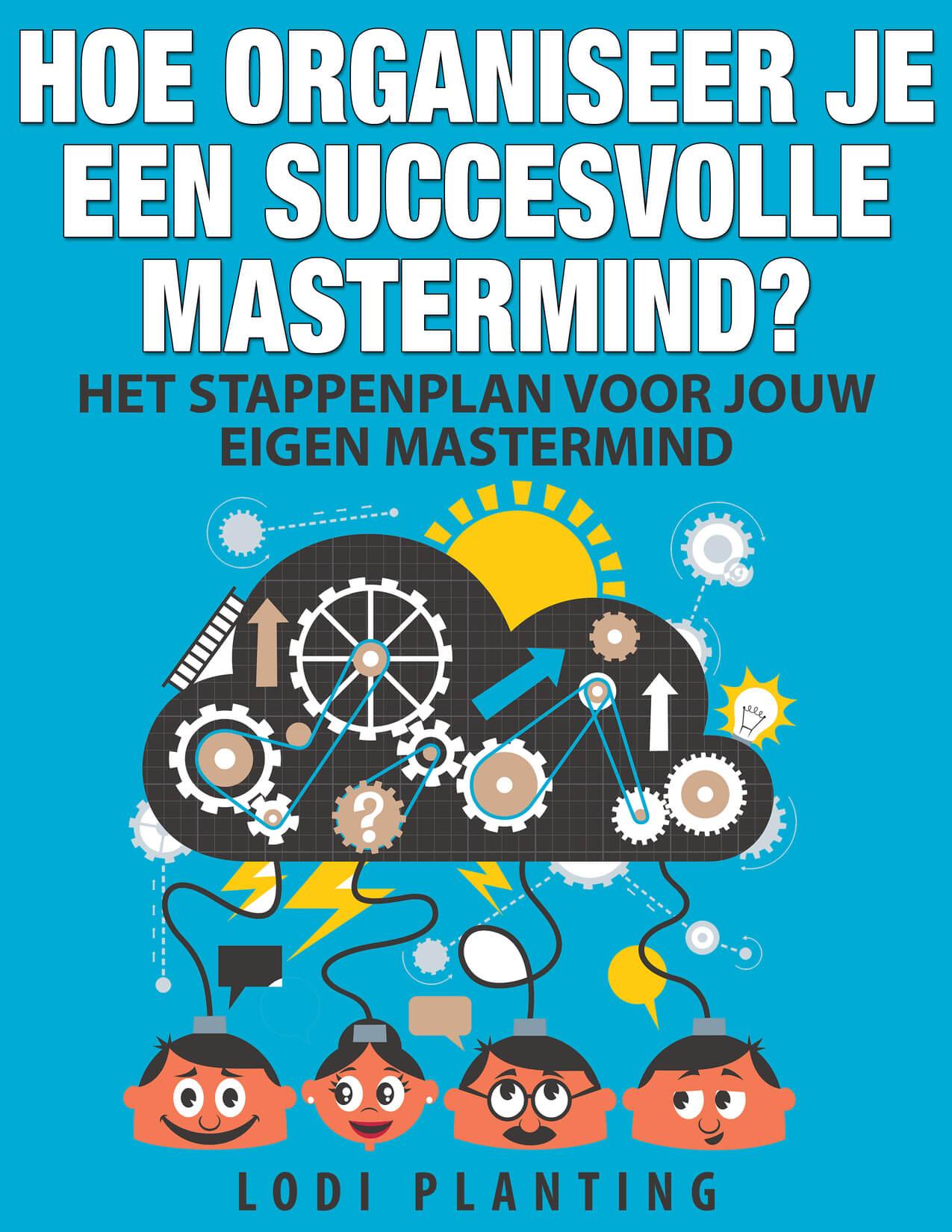 Download het e-boek: Hoe organiseer je een succesvolle Mastermind?
