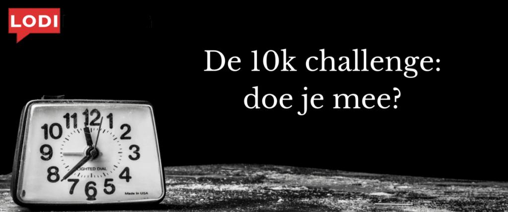 De 10k challenge- doe je mee(LodiPlanting.com)