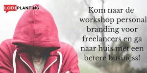 Kom naar de workshop personal branding voor freelancers