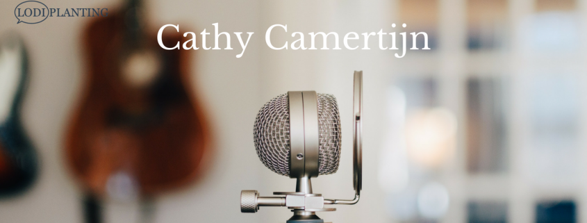 Interview met Cathy Camertijn (Lodi Planting.com)